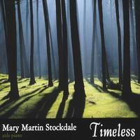 Cover image of the album Timeless by Mary Martin Stockdale