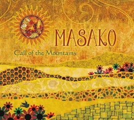 Cover image of the album Call of the Mountains by Masako
