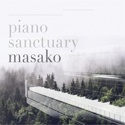 Cover image of the album Piano Sanctuary by Masako