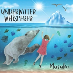 Cover image of the album Underwater Whisperer by Masako