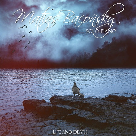 Cover image of the album Life and Death by Matias Baconsky