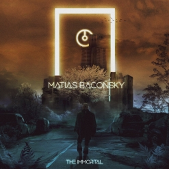 Cover image of the album The Immortal (single) by Matias Baconsky