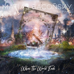 Cover image of the album When the World Ends by Matias Baconsky