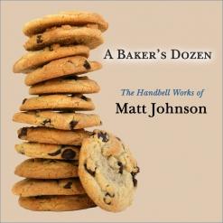 Cover image of the album A Baker's Dozen: The Handbell Works of Matt Johnson by Matt Johnson