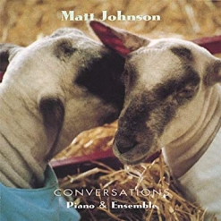 Cover image of the album Conversations by Matt Johnson