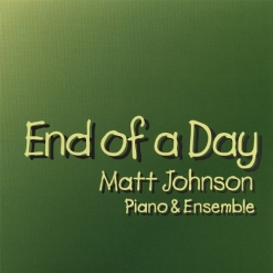 Cover image of the album End of a Day by Matt Johnson