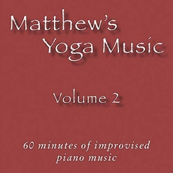 Cover image of the album Matthew's Yoga Music, Volume 2 by Matt Johnson