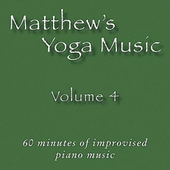 Cover image of the album Matthew's Yoga Music, Volume 4 by Matt Johnson
