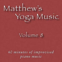 Cover image of the album Matthew's Yoga Music, Volume 8 by Matt Johnson