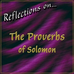 Cover image of the album Reflections on...The Proverbs of Solomon by Matt Johnson