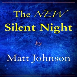 Cover image of the album The NEW Silent Night (single) by Matt Johnson