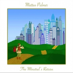 Cover image of the album The Minstrel's Return by Matteo Palmer