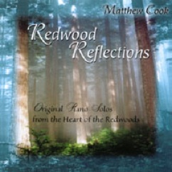 Cover image of the album Redwood Reflections by Matthew Cook