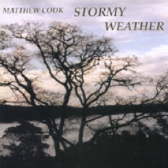 Cover image of the album Stormy Weather by Matthew Cook