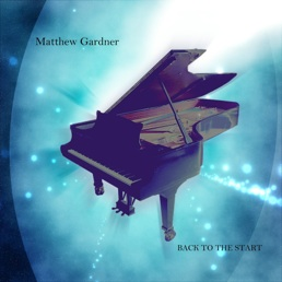 Cover image of the album Back to the Start by Matthew Gardner