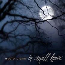Cover image of the album In Small Hours by Matthew Labarge