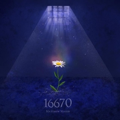 Cover image of the album 16670 by Matthew Mayer