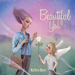 Cover image of the album Beautiful You by Matthew Mayer