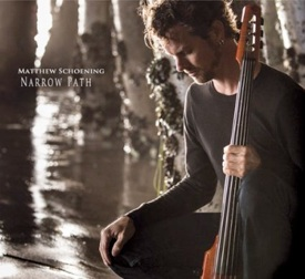 Cover image of the album Narrow Path by Matthew Schoening
