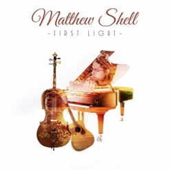 Cover image of the album First Light by Matthew Shell