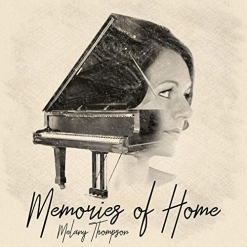 Cover image of the album Memories of Home by Melany Thompson