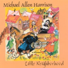 Cover image of the album Little Neighborhood by Michael Allen Harrison