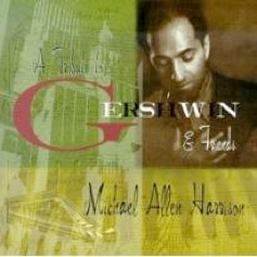 Cover image of the album Tribute to Gershwin & Friends by Michael Allen Harrison