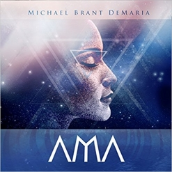 Cover image of the album Ama by Michael Brant DeMaria