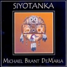 Cover image of the album Siyotanka by Michael Brant DeMaria