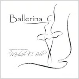 Cover image of the album Ballerina by Michael C. Bell