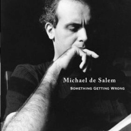 Cover image of the album Something Getting Wrong by Michael de Salem