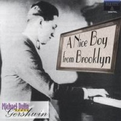 Cover image of the album A Nice Boy From Brooklyn by Michael Dulin