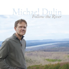 Cover image of the album Follow the River by Michael Dulin
