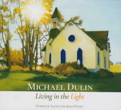 Cover image of the album Living in the Light by Michael Dulin