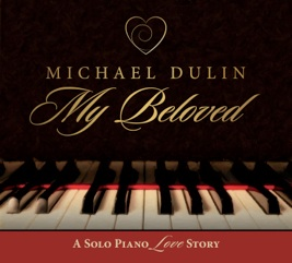 Cover image of the album My Beloved by Michael Dulin