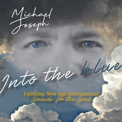 Cover image of the album Into the Blue by Michael Joseph