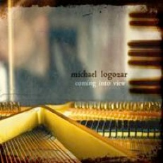 Cover image of the album Coming Into View by Michael Logozar