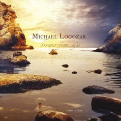 Cover image of the album Dreams From Afar by Michael Logozar