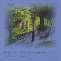 Cover image of the album The Road Less Traveled by Michael Straugh