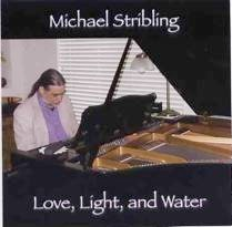 Cover image of the album Love, Light, and Water by Michael Stribling