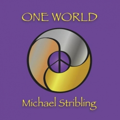 Cover image of the album One World by Michael Stribling