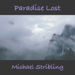 Cover image of the album Paradise Lost by Michael Stribling