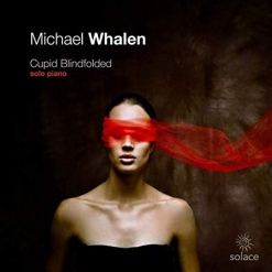Cover image of the album Cupid Blindfolded by Michael Whalen