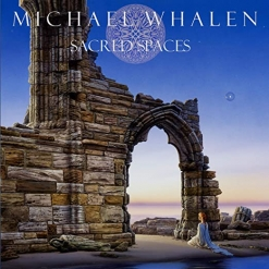 Cover image of the album Sacred Spaces by Michael Whalen