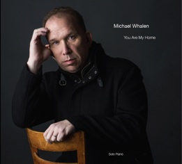 Cover image of the album You Are My Home by Michael Whalen