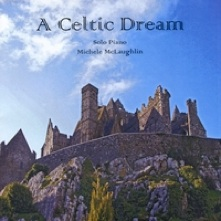 Cover image of the album A Celtic Dream by Michele McLaughlin