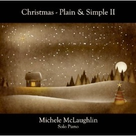 Cover image of the album Christmas - Plain & Simple II by Michele McLaughlin