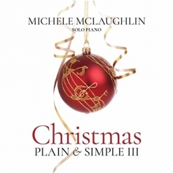 Cover image of the album Christmas - Plain & Simple III by Michele McLaughlin
