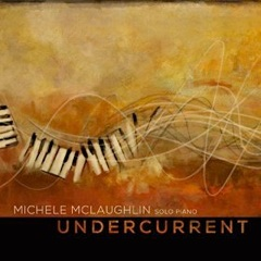 Cover image of the album Undercurrent by Michele McLaughlin
