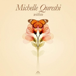 Cover image of the album Within by Michelle Qureshi